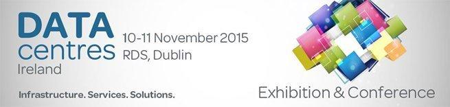 DataCentres Ireland 10 - 11 Nov 2015